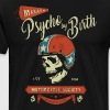 Psycho by Birth Biker - Men's Premium T-Shirt