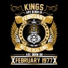 The Real Kings Are Born On February 1977 - Men's Premium T-Shirt