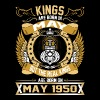 The Real Kings Are Born On May 1950 - Men's Premium T-Shirt