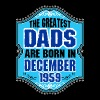 The Greatest Dads Are Born In December 1959 - Men's Premium T-Shirt