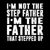 I'm not the step father Im the father that steppep - Men's Premium T-Shirt