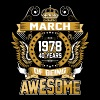 March 1978 40 Years Of Being Awesome - Men's Premium T-Shirt