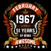 February 1967 51 Years Of Being Awesome - Men's Premium T-Shirt