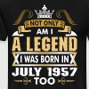 Not Only Am I A Legend I Was Born In July 1957 - Men's Premium T-Shirt