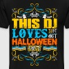 This DJ Loves 31st Oct Halloween Party - Men's Premium T-Shirt