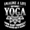 Funny Yoga Shirt Imagine Life - Men's Premium T-Shirt