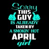 Taken By A Smokin' Hot April Girl T Shirt - Men's Premium T-Shirt