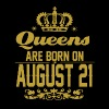 Queens are born on August 21 - Men's Premium T-Shirt