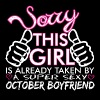 Sorry This Girl Is Already Taken October Boyfriend - Men's Premium T-Shirt