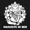 Namaste. Elephant. Namaste In Bed. Woman. Chakra. - Men's Premium T-Shirt