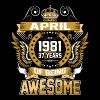 April 1981 37 Years Of Being Awesome - Men's Premium T-Shirt