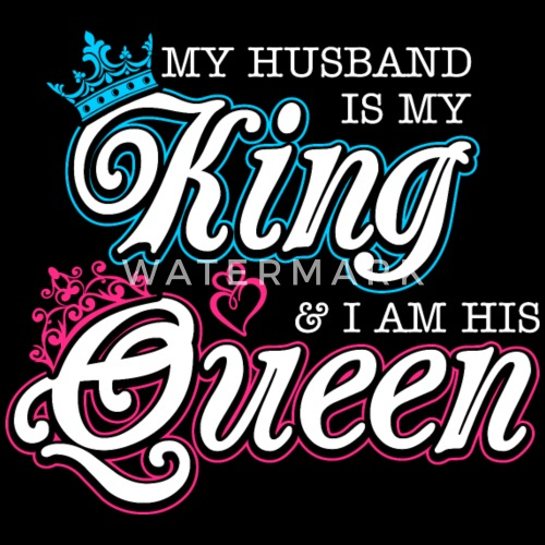 My Husband Is My King And Im His Queen Mens Premium T Shirt
