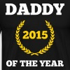 Daddy Of The Year - Men's Premium T-Shirt