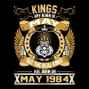 The Real Kings Are Born On May 1984 - Men's Premium T-Shirt