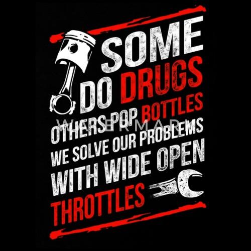 ce213e9cab686d We Solve Our Problems With Wide Open Throttles Men s Premium T-Shirt ...