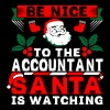 Be Nice To The Accountant Santa Is Watching - Men's Premium T-Shirt