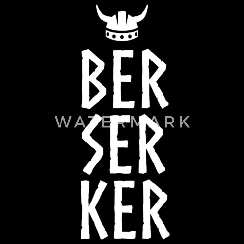 Berserker Ber Ser Ker Viking Helmet By Spreadshirt