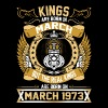 The Real Kings Are Born On March 1973 - Men's Premium T-Shirt