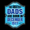 The Greatest Dads Are Born In December 1977 - Men's Premium T-Shirt