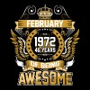 February 1972 46 Years Of Being Awesome - Men's Premium T-Shirt