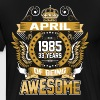 April 1985 33 Years Of Being Awesome - Men's Premium T-Shirt