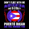 Dont Flirt With Me I Love My Girl Puerto Rican - Men's Premium T-Shirt