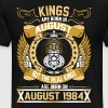 The Real Kings Are Born On August 1984 - Men's Premium T-Shirt