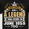 Not Only Am I A Legend I Was Born In June 1959 - Men's Premium T-Shirt