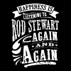Happiness is listening to rod stewart again and ag - Men's Premium T-Shirt