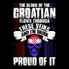 The Blood Of The Croatian Proud Of It - Men's Premium T-Shirt