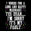 7 Words For A Long And Happy Marriage - Men's Premium T-Shirt