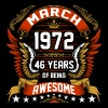 March 1972 46 Years Of Being Awesome - Men's Premium T-Shirt