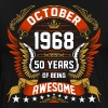 October 1968 50 Years Of Being Awesome - Men's Premium T-Shirt