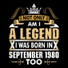 Not Only Am I A Legend I Was Born In September 198 - Men's Premium T-Shirt