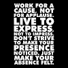 Work For A Cause, Not For Applause - Men's Premium T-Shirt