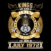The Real Kings Are Born On July 1972 - Men's Premium T-Shirt