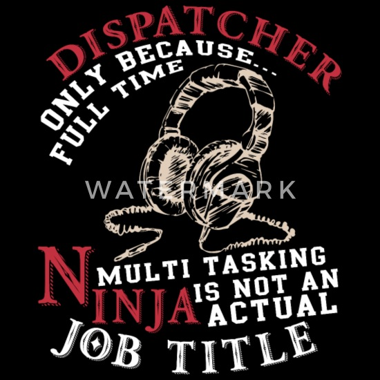 d3b6eeb89 Dispatcher Is Not An Actual Job Title T Shirt Men's Premium T-Shirt ...