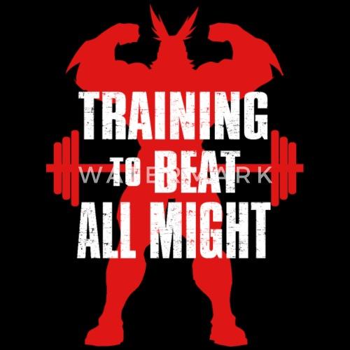 50e5db53b1b5f training to beat all might Men s Premium T-Shirt