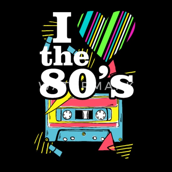 I Love The 80s Music - 80s Clothes Old school Gift Men's