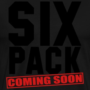 SIX PACK COMING SOON GYM WORKOUT FITNESS - Men's Premium T-Shirt