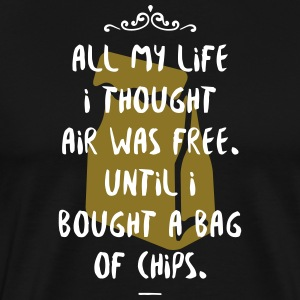 I Thought Air Was Free! - Men's Premium T-Shirt