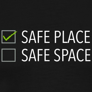 safe place safe space - Men's Premium T-Shirt