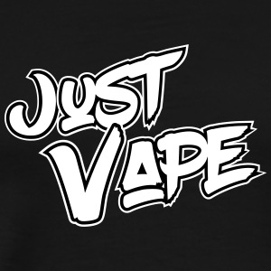 Just Vape - Men's Premium T-Shirt