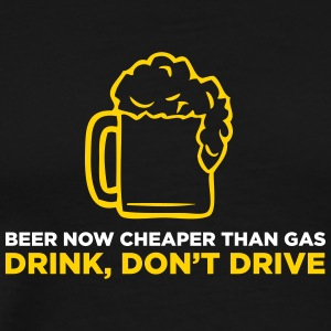 Beer Is Now Cheaper Than Gas! - Men's Premium T-Shirt