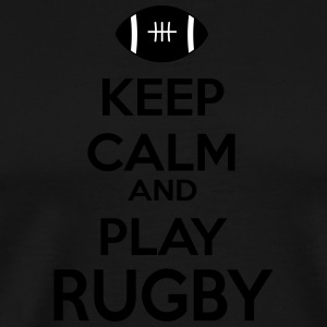 Keep calm and play Rugby - Men's Premium T-Shirt