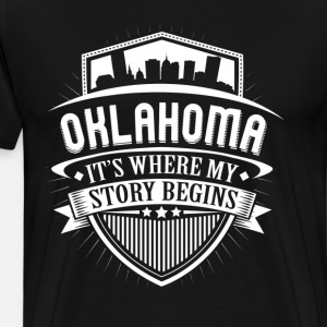 Oklahoma This Is Where My Story Begins T-Shirt