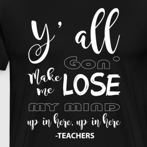 I'm A Teacher's T Shirt - Men's Premium T-Shirt