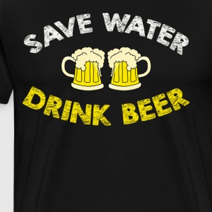 Save Water Drink Beer Funny Beer Shirt - Men's Premium T-Shirt