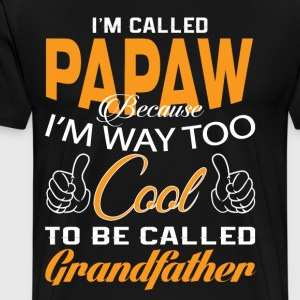 I'M CALLED PAPAW - Men's Premium T-Shirt