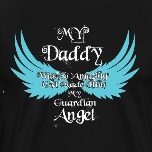 My Daddy Was So Amazing T Shirt - Men's Premium T-Shirt